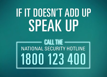 if it doesn't add up speak up call national security hotline 1800 123 400